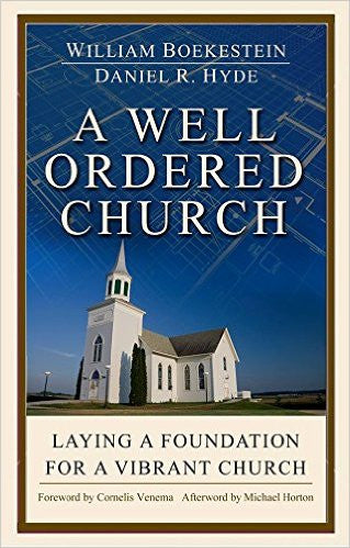 A Well-Ordered Church