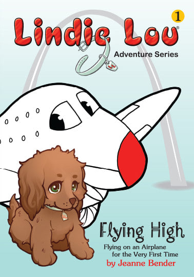 Flying High - Lindie Lou Adventure Series Book 1