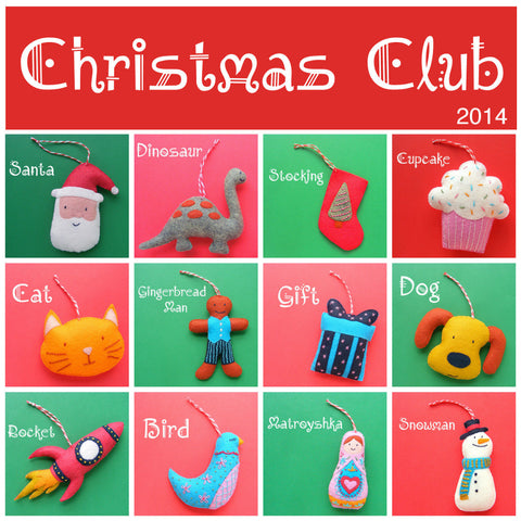 Christmas Club 2014 - Twelve Fun Felt Ornament Patterns
