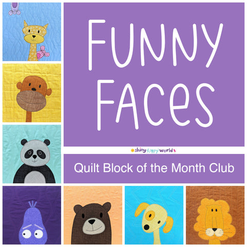 Funny Faces Quilt Block of the Month Club