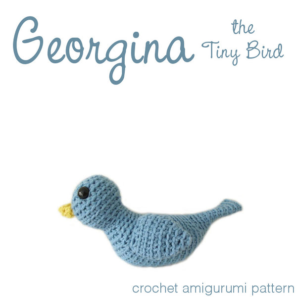 Georgina the Tiny Bird Crochet Amigurumi Pattern