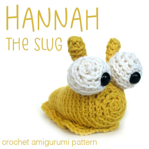 Hannah the Slug Crochet Amigurumi Pattern