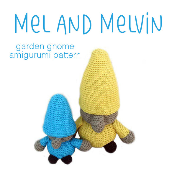 Mel and Melvin the Gnomes Crochet Amigurumi Pattern