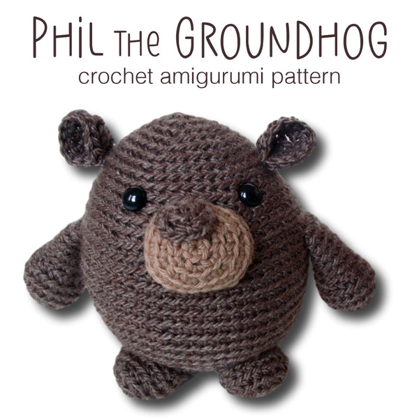 Phil the Groundhog Crochet Amigurumi Pattern