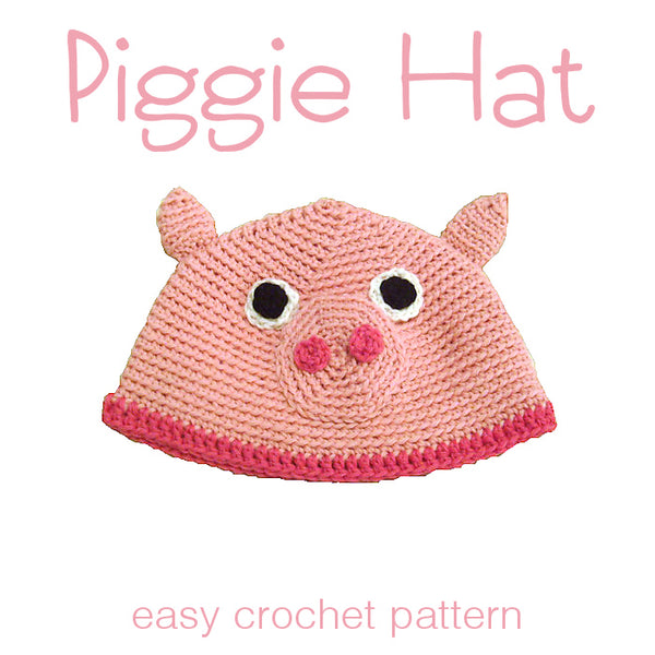 Piggie Crochet Hat Pattern