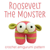Roosevelt the Monster Crochet Amigurumi Pattern