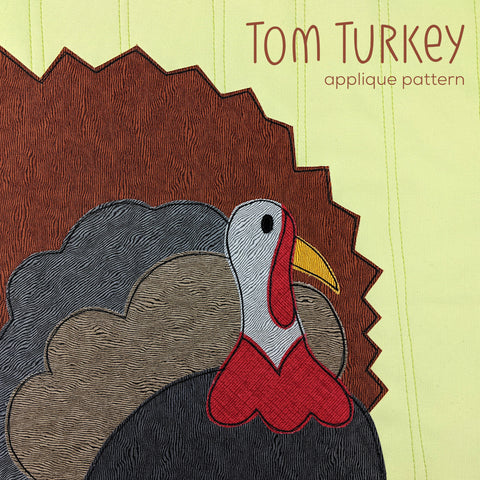 Tom Turkey Applique Pattern