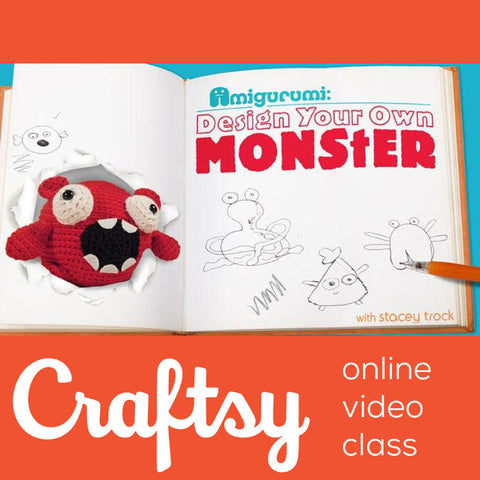 Amigurumi - Design Your Own Monster - Craftsy Class