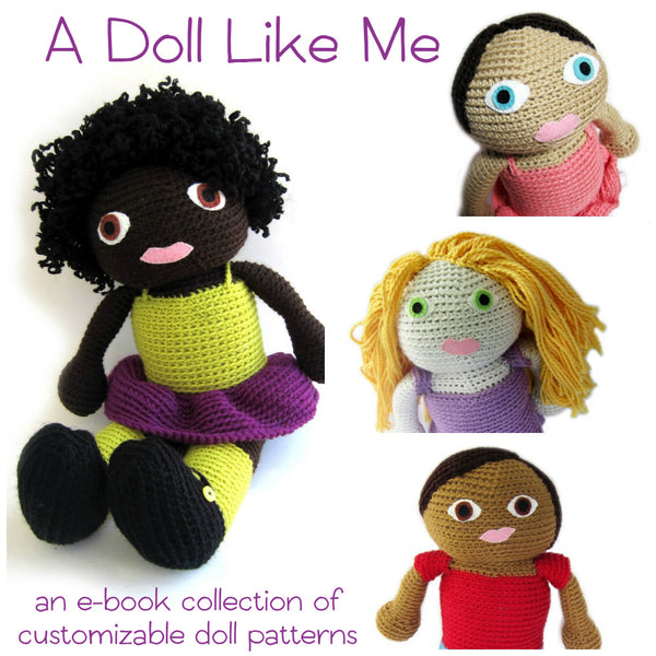 A Doll Like Me - customizable crochet doll pattern