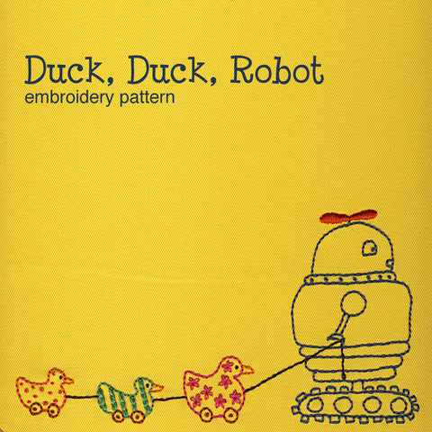 Duck, Duck, Robot embroidery pattern
