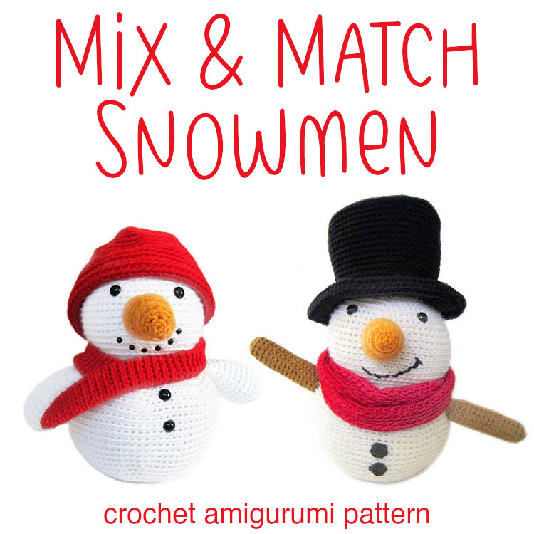 Mix & Match Snowmen Amigurumi Pattern