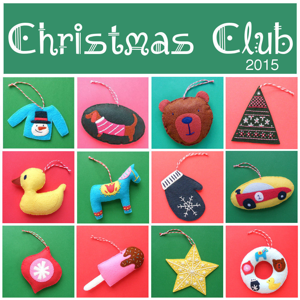 Christmas Club 2015 - Twelve Fun Felt Ornament Patterns