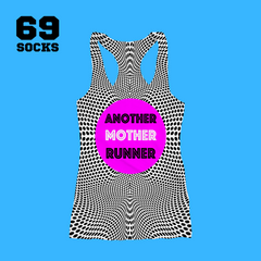 69Tank Top  ANOTHER MOTHER RUNNER