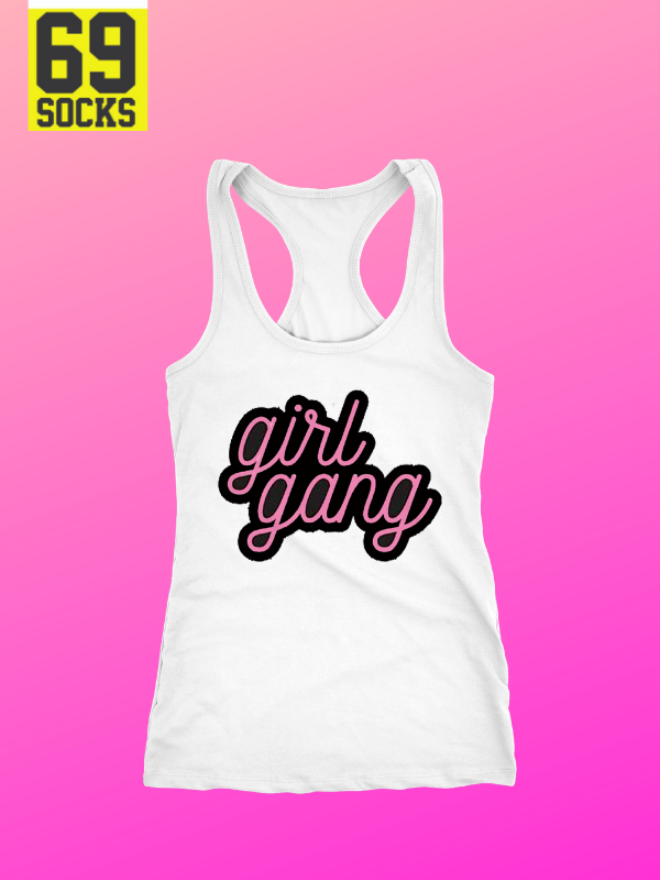 #69TankTop  Girl Gang