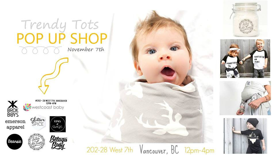 Vancouver Trendy Tots Pop Up Shop - November 7th