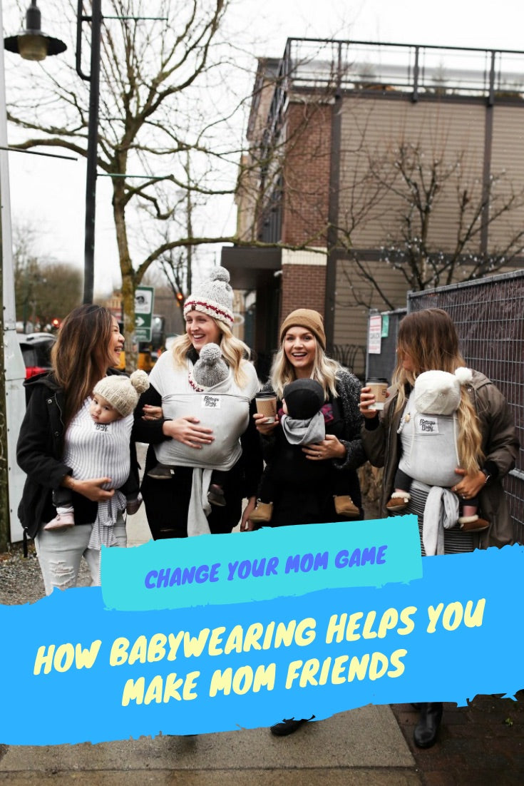 Here's How Wearing Your Baby Can Help You Make New Mom Friends.