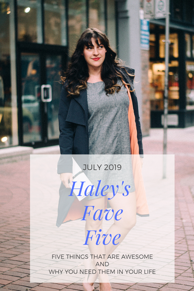 A Few Of My Favourite Things...July 2019