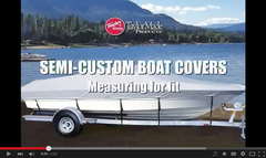 Video: Measuring to Fit Semi-Custom Boat Cover