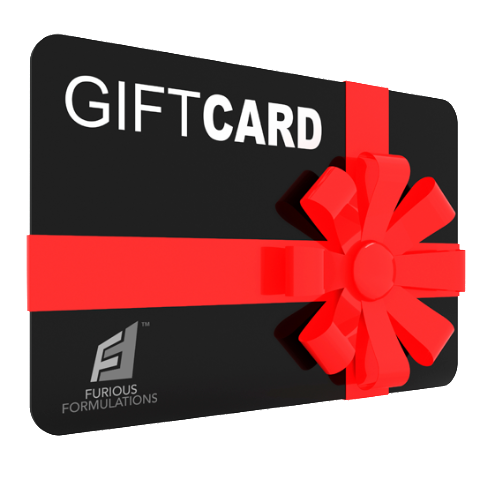 Gift Card - FURIOUS FORMULATIONS Inc