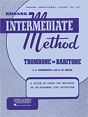 Rubank Intermediate Method: Trombone/Baritone