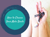 How to Cleanse Your Mala Beads
