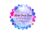 Make Your Own Wrist Mala Kit + Course