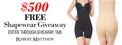 Robert Matthew $500 in Free Shapewear Giveaway