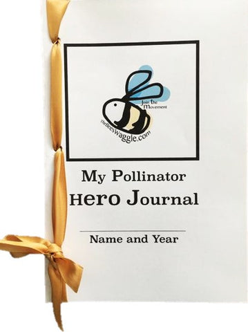 My Pollinator Hero Journal for Kids Waggle Club