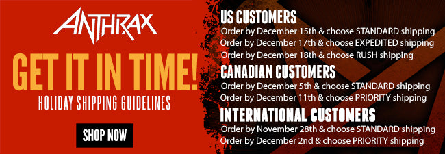 Shipping Deadlines for Anthrax Store