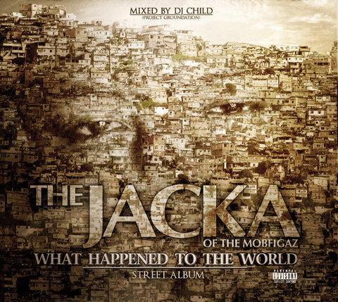 CD: the Jacka - What Happened To The World (Street Album)