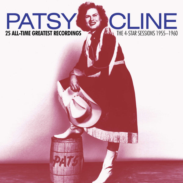 Patsy Cline: 25 All-Time Greatest Recordings