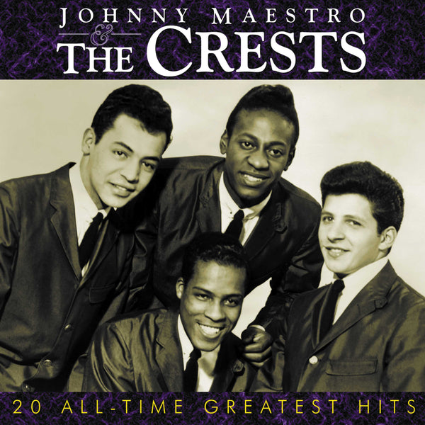 Johnny Maestro and The Crests: 20 All-Time Greatest Hits