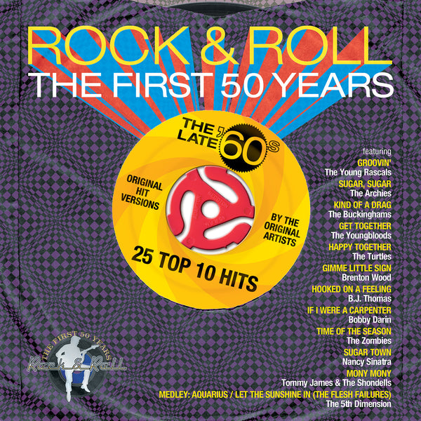 Rock & Roll The First 50 Years: The Late 60s