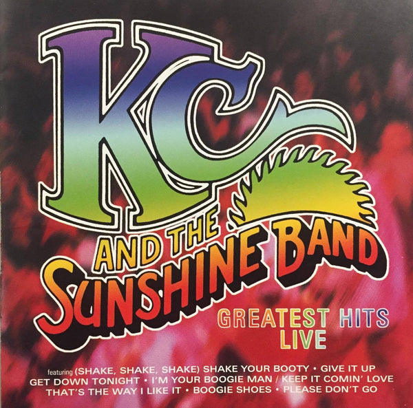 KC And The Sunshine Band: Greatest Hits Live