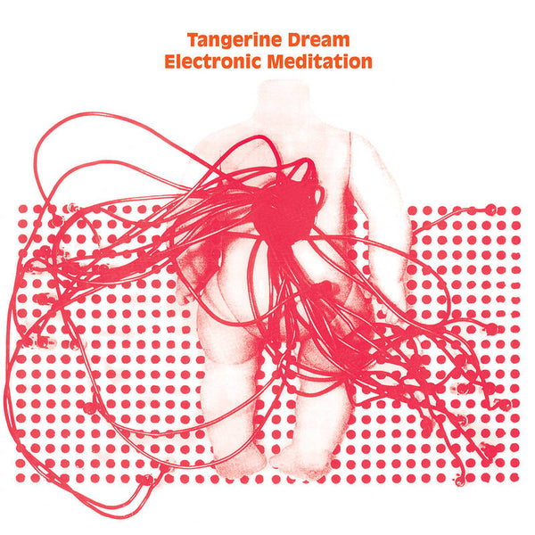 Tangerine Dream Electronic Meditation (Vinyl)