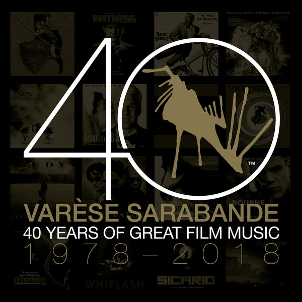 Varèse Sarabande: 40 Years of Great Film Music 1978-2018