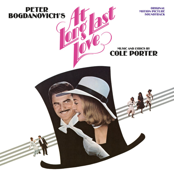 At Long Last Love (Music and Lyrics by Cole Porter)