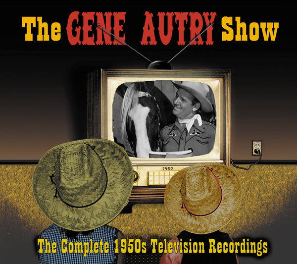 Gene Autry Show - The Complete 1950's TV Recordings