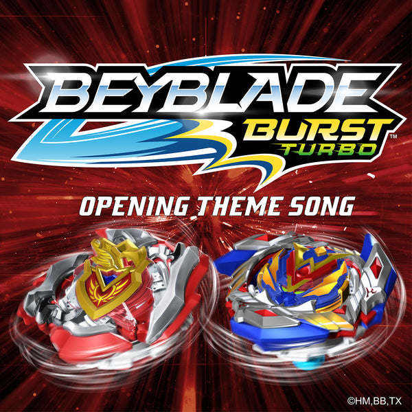 Beyblade Burst Turbo (Opening Theme Song) (Digital Only)