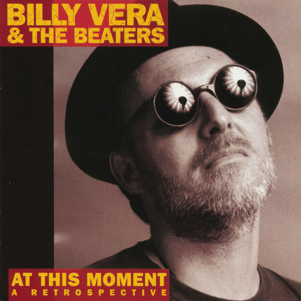 Billy Vera & The Beaters: At This Moment, A Retrospective