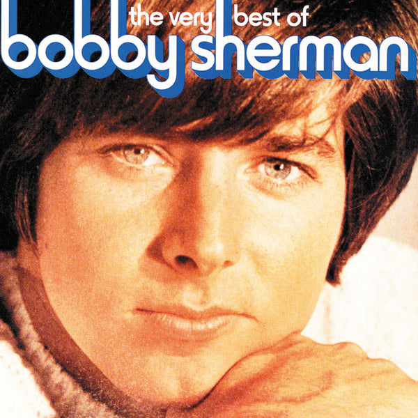 Very Best Of Bobby Sherman