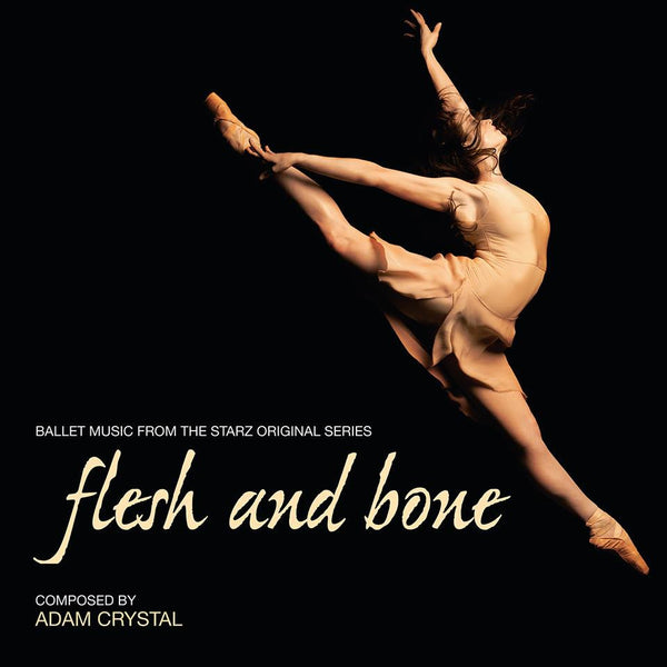 Flesh And Bone (Ballet Music) (Digital Only)