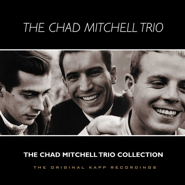 Chad Mitchell Trio: Collection