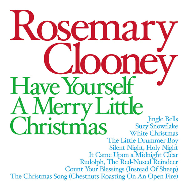 Rosemary Clooney: Have Yourself A Merry Little Xmas