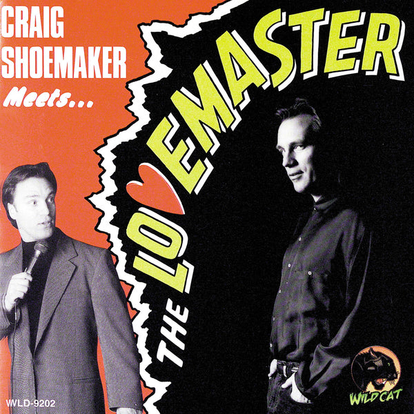 Craig Shoemaker Meets...The Lovemaster