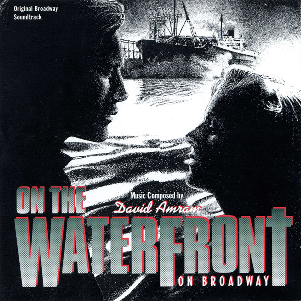On The Waterfront: On Broadway (Digital)