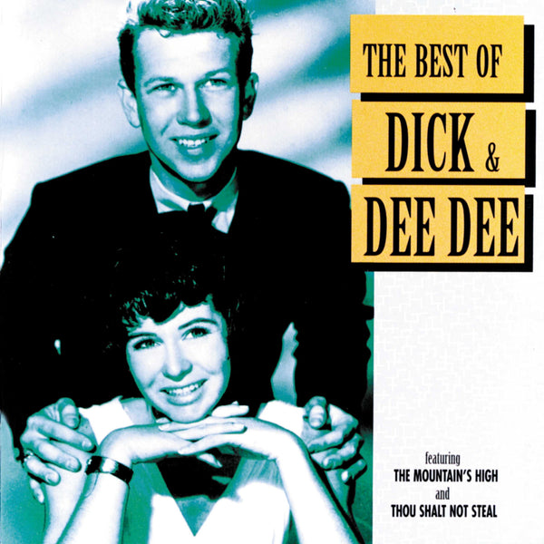 Dick & Dee Dee: The Best Of Dick & Dee Dee