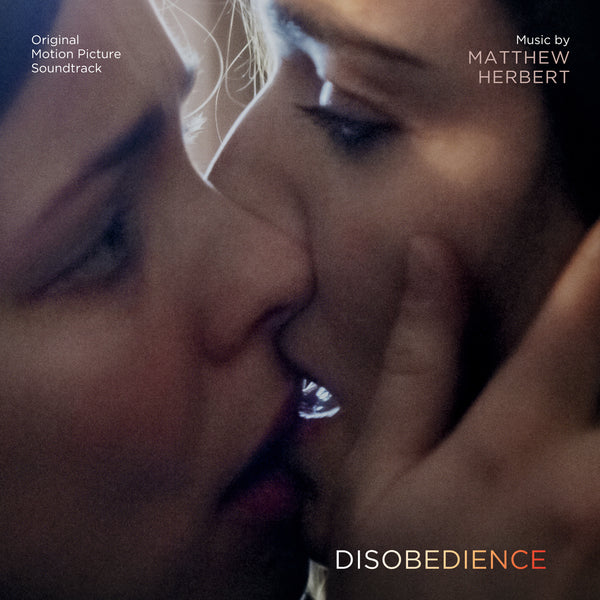 Disobedience (Digital Only)