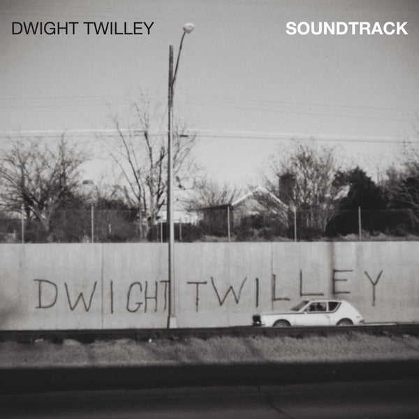 Dwight Twilley: Soundtrack