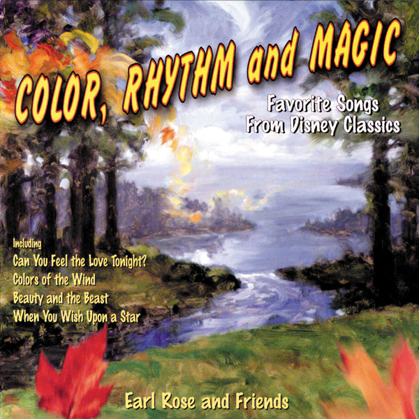 Color, Rhythm And Magic: Favorite Songs From Disney Classics (Digital)